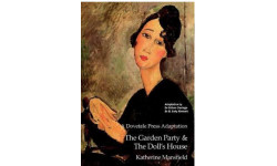 The Garden Party and The Doll's House - A Dovetale Press Adaptation
