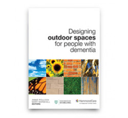 Designing Outdoor Spaces for People with Dementia