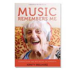 Music remembers me - Connection and wellbeing in dementia